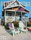 img - for The Coastal Cottage book / textbook / text book
