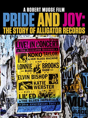 (Pride And Joy: The Story Of Alligator)