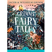 Grimms' Fairy Tales (Puffin Classics)