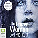 The Frozen Woman Audiobook by Jon Michelet Narrated by Sean Barrett