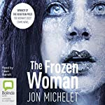 The Frozen Woman | Jon Michelet