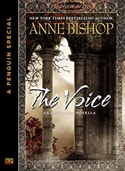 The Voice: An Ephemera Novella (A Penguin Special from Roc) by [Bishop