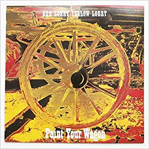Red Lorry Yellow Lorry - Paint Your Wagon - [LP]