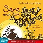 Sara und Seth   Esther Hicks,Jerry Hicks