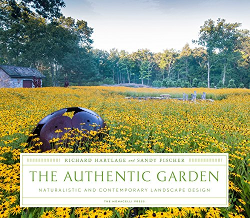 Cheap  The Authentic Garden: Naturalistic and Contemporary Landscape Design