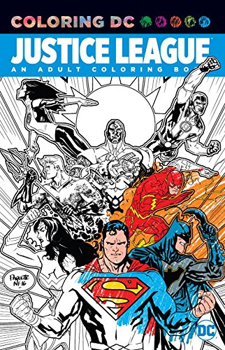 Adult Superheroes (Justice League: An Adult Coloring Book (Coloring Dc))
