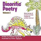 Dinorific Poetry Volume 2, Michael Sgrignoli, 1620062356