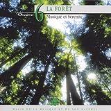 Collection Oxygène Vol.6 : La Forêt - Musique et sérénité