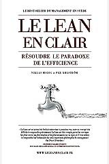 Le Lean en Clair: Résoudre le paradoxe de l'éfficience (French Edition) Kindle Edition