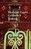 Goldstück: Roman
