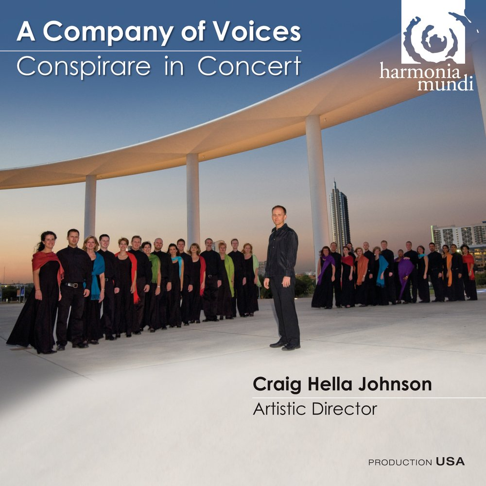 A Company of Voices - Conspirare in Concert by CD