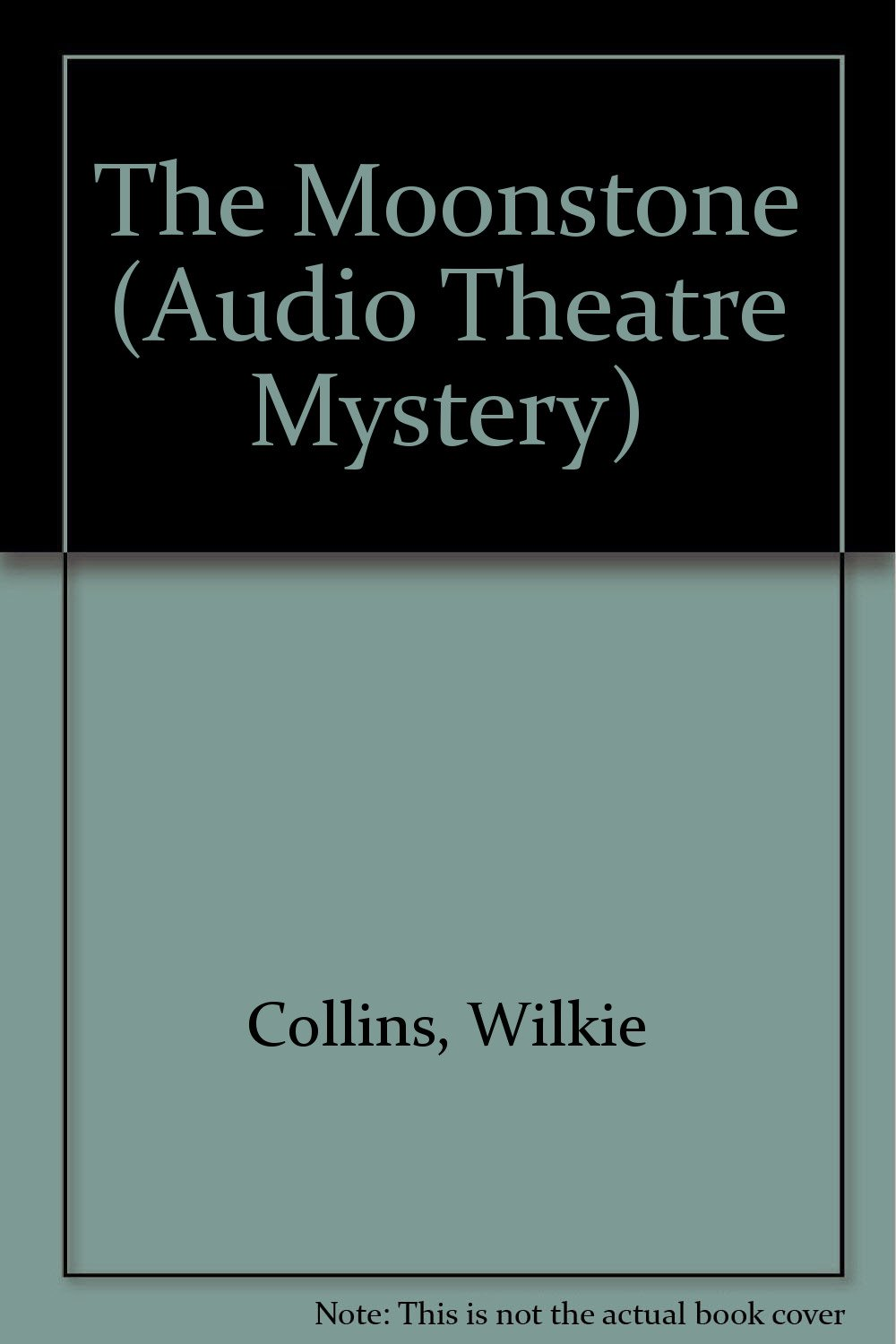 The Moonstone, The (Audio Theatre Mystery): Amazon.es: Wilkie Collins: Libros en idiomas extranjeros