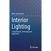 Interior Lighting: Fundamentals, Technology and Application