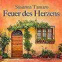Feuer des Herzens Hörbuch von Susanna Tamaro Gesprochen von: Ursula Illert