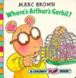 Arthur's Gerbil (Red Fox chunky flap book)
