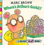 Arthur's Gerbil (Red Fox chunky flap book)