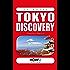 TOKYO DISCOVERY: Guida Turistica (HOW2 Edizioni Vol. 108)