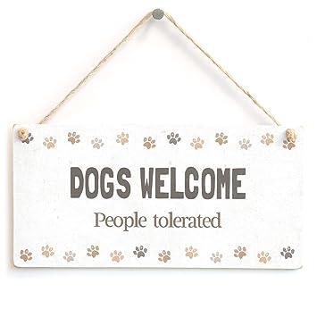 Amazon.com: Perros Bienvenida Gente tolerated – Funny perro ...