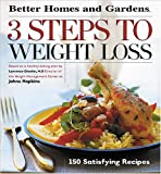 3 Steps to Weight Loss, Better Homes and Gardens Books, 0696214202