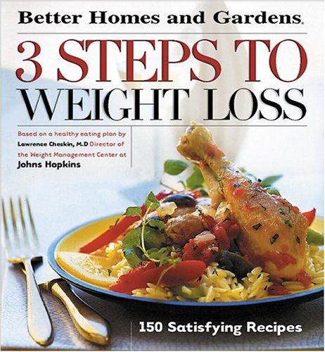 Pdf 3 steps to weight loss 150 satisfying recipes Better homes and gardens recipes from last night