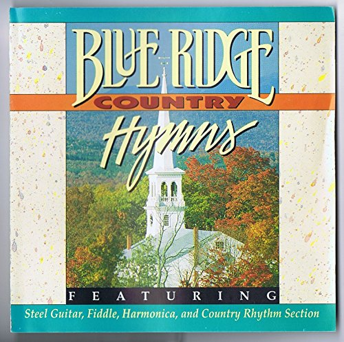 Blue Ridge Country Hymns by Crystal Sea Recordings
