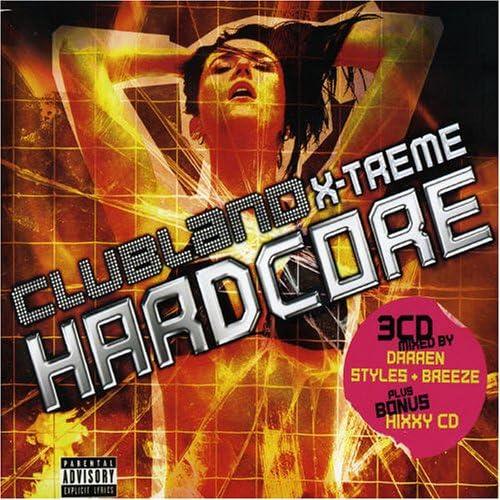 Clubland hardcore extreme