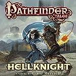 Pathfinder Tales: Hellknight | Liane Merciel