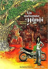 Un automne à Hanôi par Clément Baloup