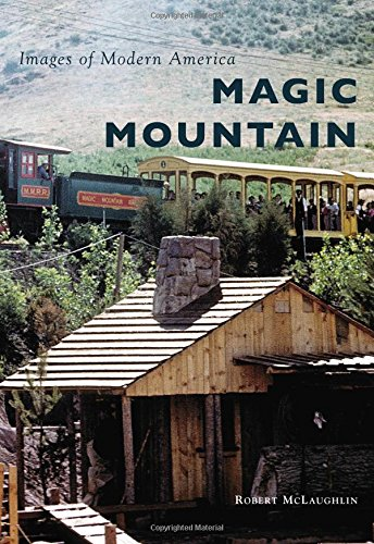 (Magic Mountain (Images of Modern America))