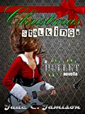 Christmas Stalkings: A Novella (Bullet Series Book 4.5) (Rock Star Romance)