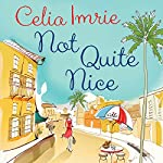 Not Quite Nice | Celia Imrie
