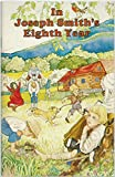 img - for In Joseph Smith's Eighth year (Perry tales) book / textbook / text book