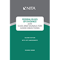 Federal Rules of Evidence with Cues and Signals for Making Objections (NITA)