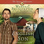 The English Son: The Amish Millionaire, Book 1 | Wanda E. Brunstetter, Jean Brunstetter