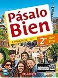 Pasalo bien 2e Bac Pro (Espagnol) - Pochette élève