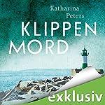 Klippenmord (Rügen-Krimi 3)   Katharina Peters