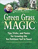 Jerry Baker's Green Grass Magic, Jerry Baker, 0922433828