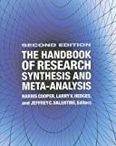 img - for The Handbook of Research Synthesis and Meta-Analysis 2nd (second) Edition published by Russell Sage Foundation (2008) book / textbook / text book