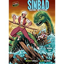 Sinbad: Sailing into Peril [An Arabian Tale] (Graphic Myths and Legends)