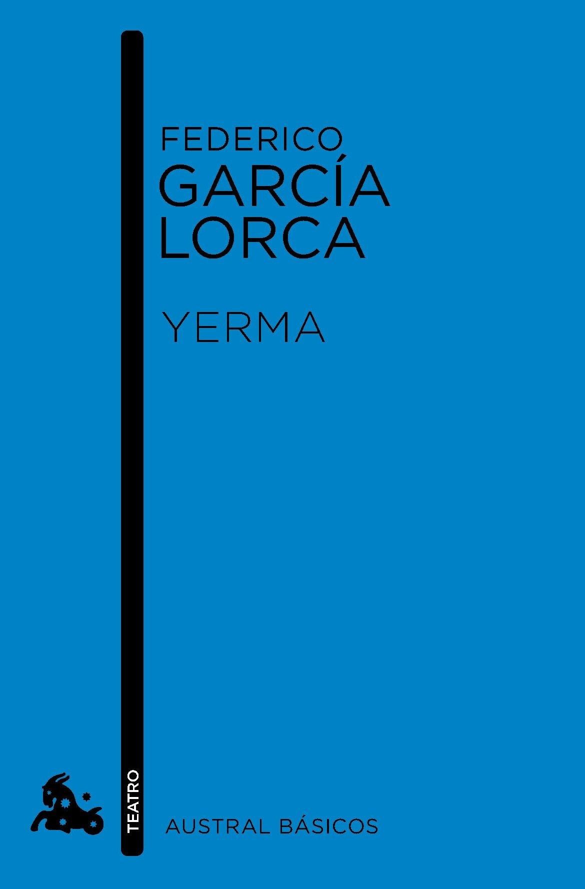 Yerma (Austral Básicos): Amazon.es: García Lorca, Federico: Libros