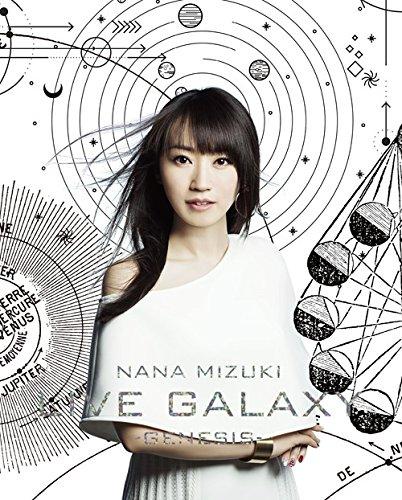 水樹奈々 / NANA MIZUKI LIVE GALAXY -GENESIS-
