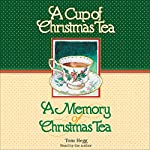 'Cup of Christmas Tea' and 'A Memory of Christmas Tea' | Tom Hegg