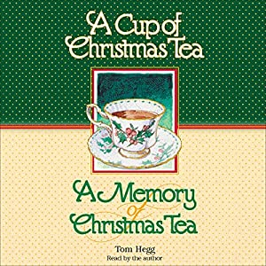 'Cup of Christmas Tea' and 'A Memory of Christmas Tea' Audiobook