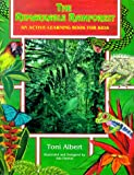 The Remarkable Rainforest, Toni Albert, 0964074206