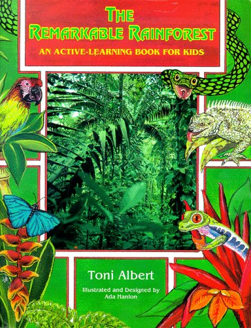 The Remarkable Rainforest: An Active-Learning Book for Kids