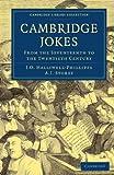 img - for Cambridge Jokes: From the Seventeenth to the Twentieth Century (Cambridge Library Collection - Cambridge) book / textbook / text book