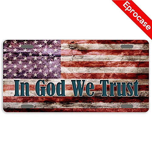 Eprocase America Flag License Plate In God We Trust License Plate Cover Decorative Car Tag Sign Metal Auto Tag Novelty License Plate 4 Holes  12  X 6