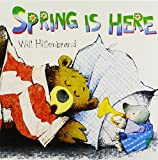 Spring Is Here! (Bear and Mole Stories)