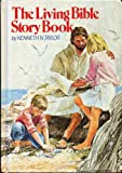 img - for THE LIVING BIBLE STORY BOOK by Kenneth Taylor, illustrated by Richard and Frances Hook (1979 Hardcover 192 pages Tyndale House Publishers, Inc.) book / textbook / text book