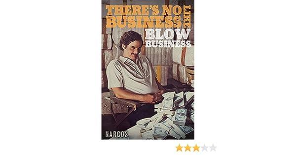 Close Up Póster Narcos - Theres No Business Like Blow Business (61cm x 91,5cm) + 1 póster Sorpresa de Regalo: Amazon.es: Juguetes y juegos